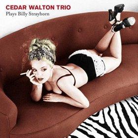 Cedar Walton Cedar Walton Trio Plays Billy Strayhorn Reviews