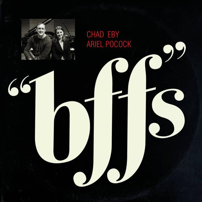 CHAD EBY - Chad Eby and Ariel Pocock : BFFs cover
