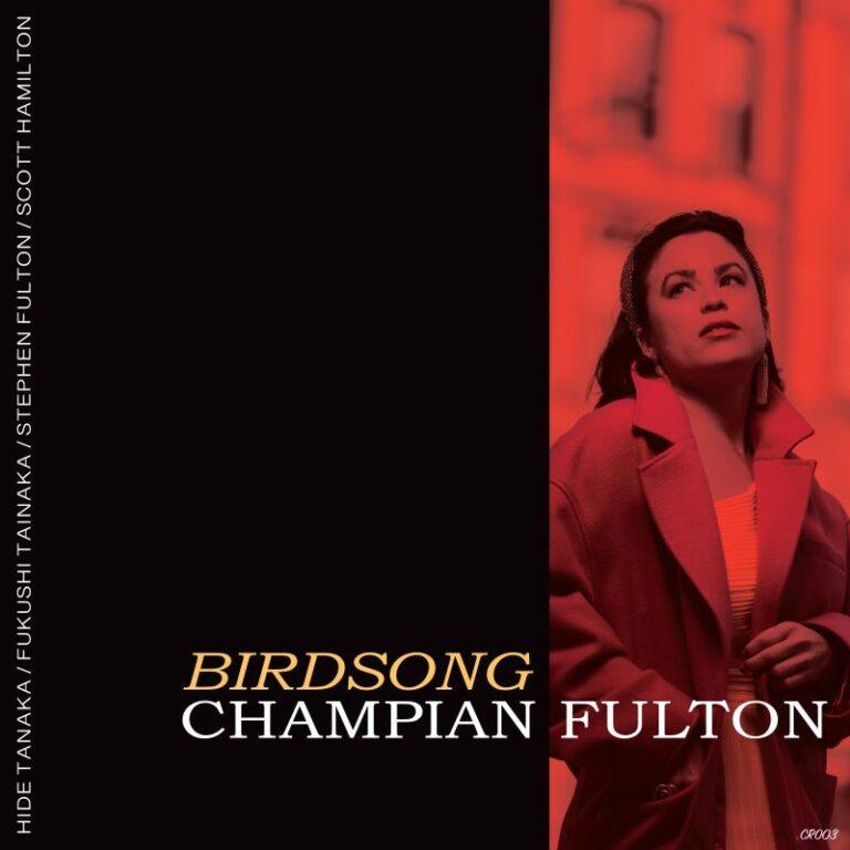CHAMPIAN FULTON - Birdsong cover
