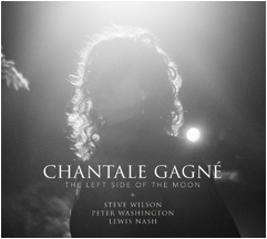 CHANTALE GAGNÉ - The Left Side Of the Moon cover