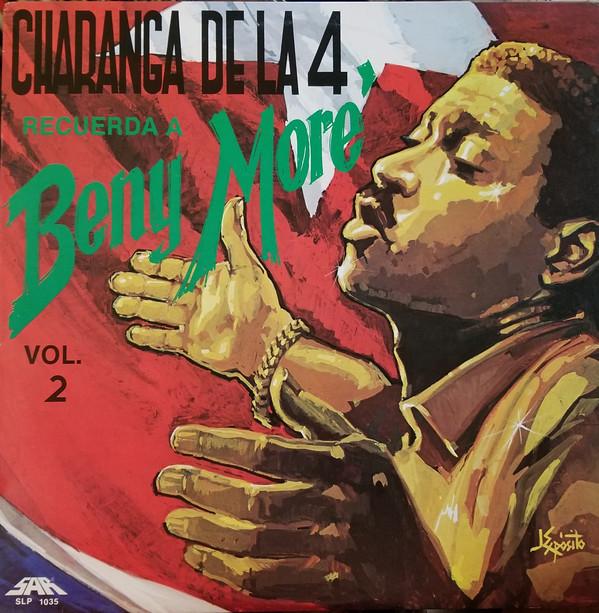 CHARANGA DE LA 4 - Charanga De La 4 Recuerda A Beny Moré Volume 2 cover