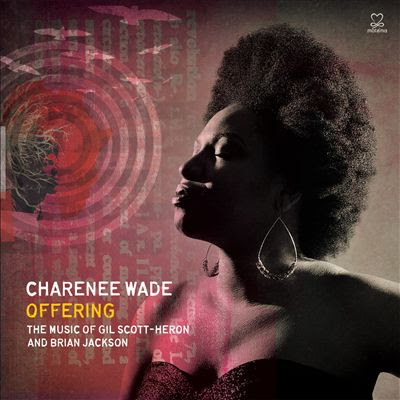 CHARENÉE  WADE - Offering - The Music of Gil Scott-Heron and Brian Jackson cover