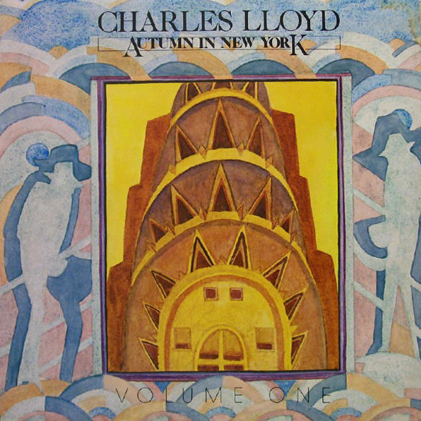 CHARLES LLOYD - Autumn In New York Volume One cover