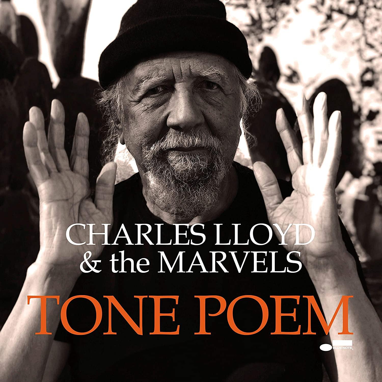 CHARLES LLOYD - Charles Lloyd And The Marvels : Tone Poem cover