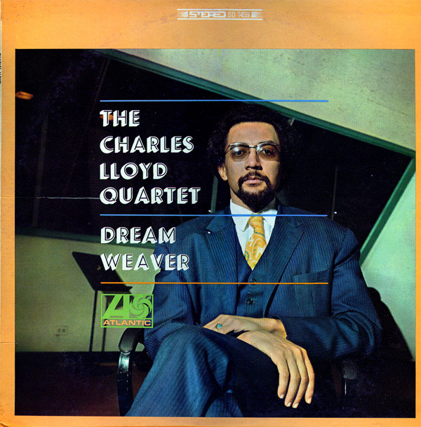 CHARLES LLOYD - The Charles Lloyd Quartet : Dream Weaver cover