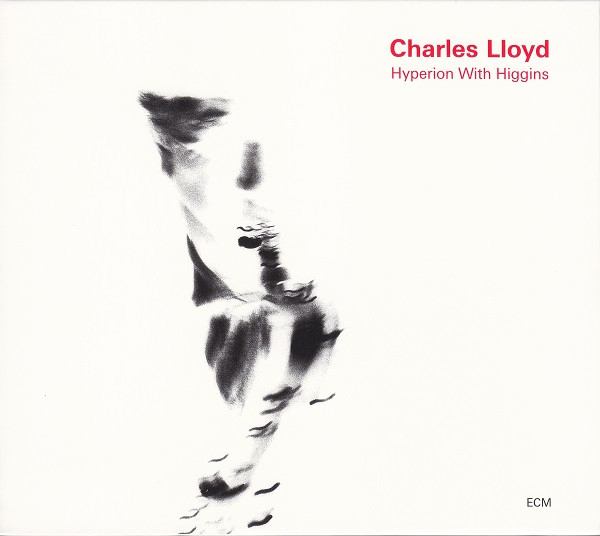 CHARLES LLOYD - Hyperion With Higgins cover
