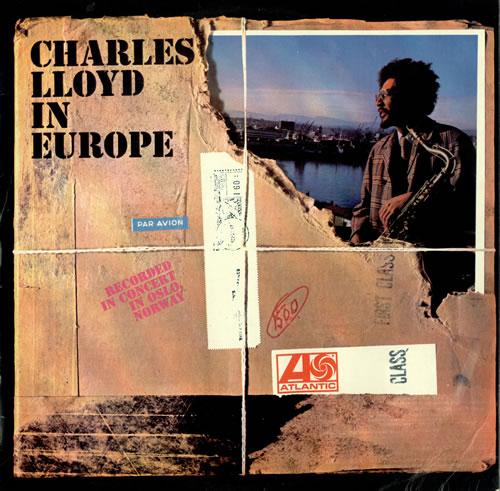 CHARLES LLOYD - The Charles Lloyd Quartet : Charles Lloyd In Europe cover