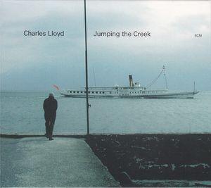 CHARLES LLOYD - Jumping the Creek cover