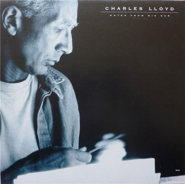CHARLES LLOYD - Notes From Big Sur cover