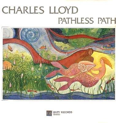 CHARLES LLOYD - Pathless Path (aka Koto) cover
