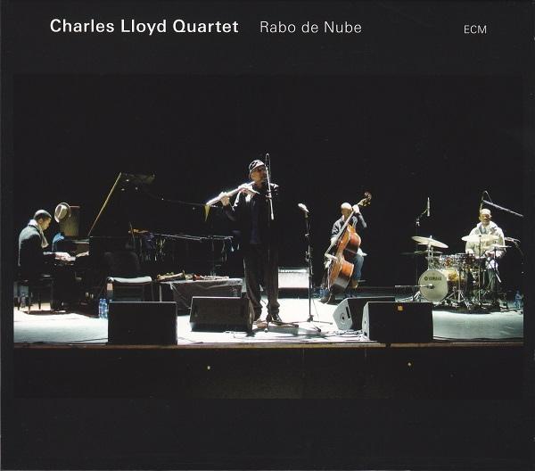 CHARLES LLOYD - Charles Lloyd Quartet : Rabo De Nube cover