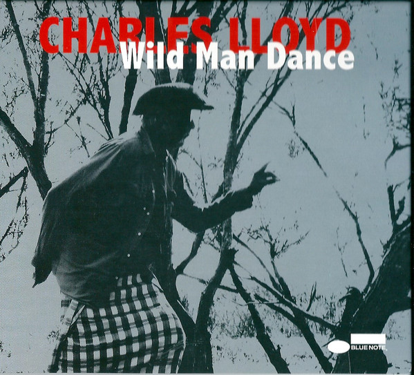 CHARLES LLOYD - Wild Man Dance cover