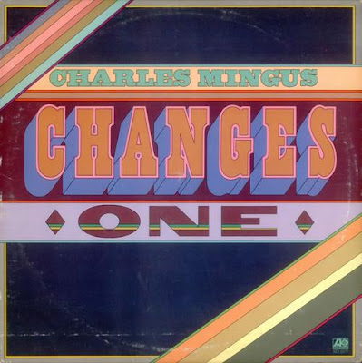 CHARLES MINGUS - Changes One cover