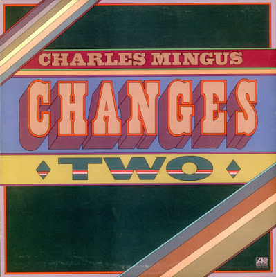 CHARLES MINGUS - Changes Two cover