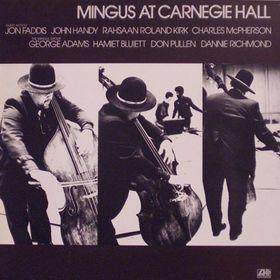 CHARLES MINGUS - Mingus at Carnegie Hall cover