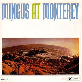 CHARLES MINGUS - Mingus at Monterey cover