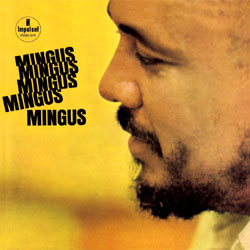 CHARLES MINGUS - Mingus Mingus Mingus Mingus Mingus cover