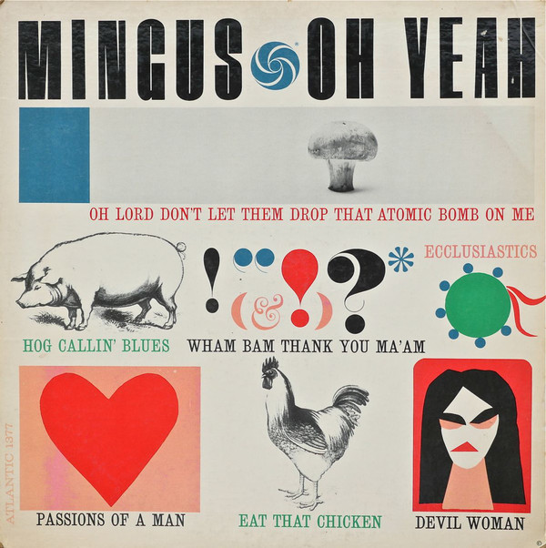 CHARLES MINGUS - Oh Yeah cover