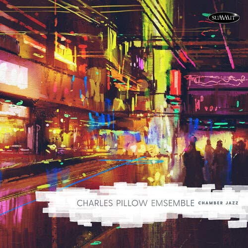 CHARLES PILLOW - Ensemblepillow :  Chamber Jazz cover