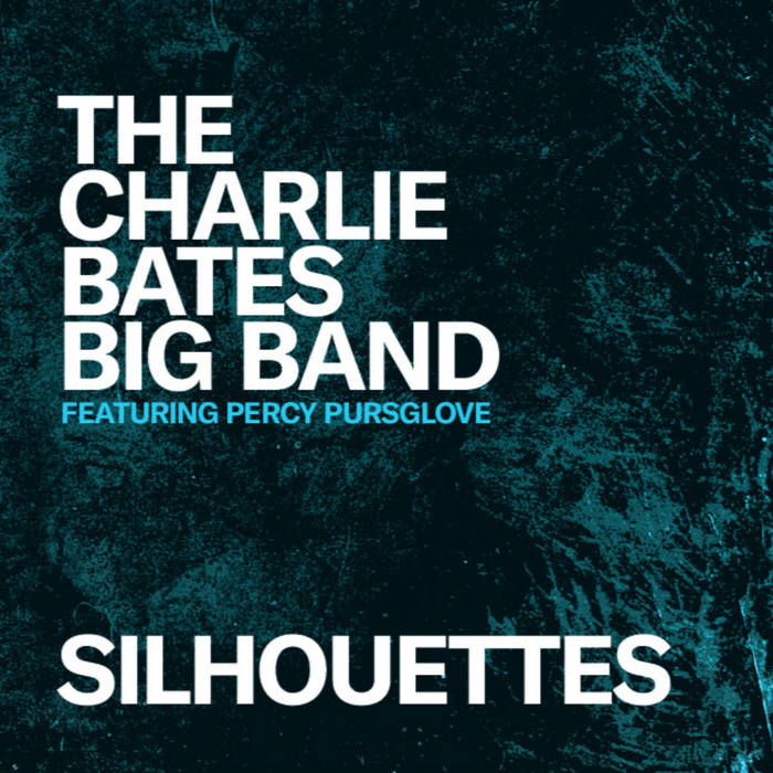 CHARLIE BATES - Silhouettes cover