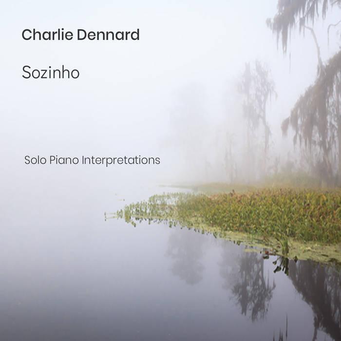 CHARLIE DENNARD - Sozinho cover