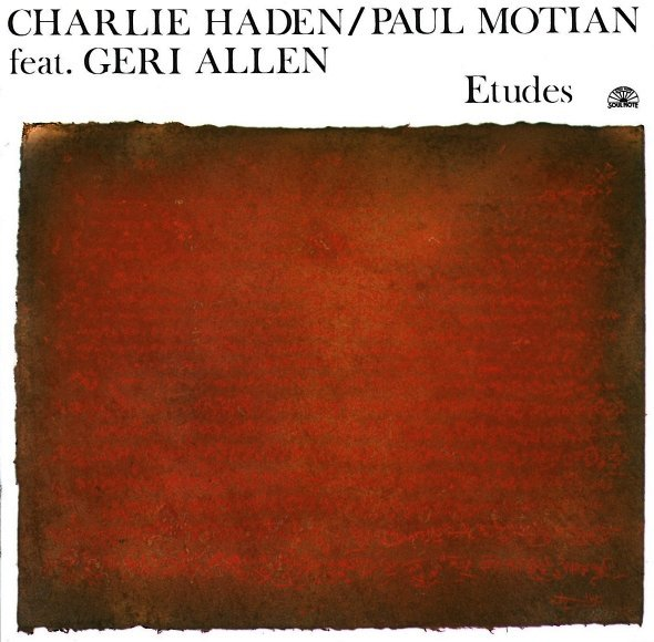 CHARLIE HADEN - Etudes (with Paul Motian feat. Geri Allen) cover