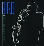 CHARLIE PARKER - Bird: The Complete Charlie Parker on Verve cover