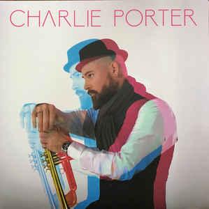 CHARLIE PORTER - Charlie Porter cover