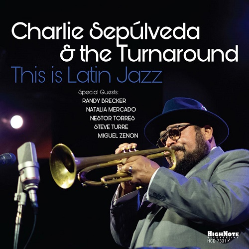CHARLIE SEPULVEDA - This Is Latin Jazz cover