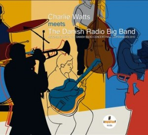 CHARLIE WATTS - Charlie Watts Meets The Danish Radio Big Band cover