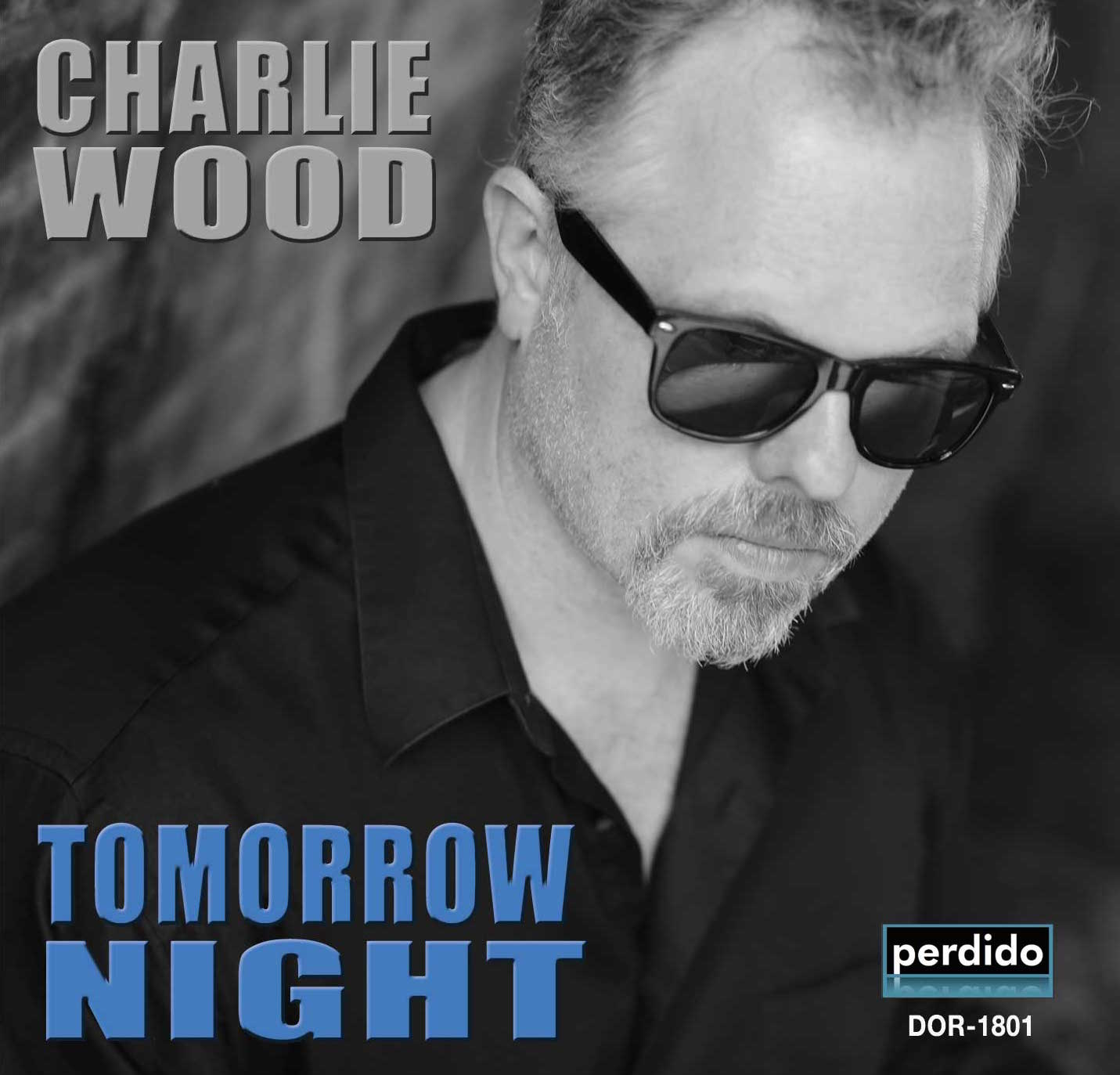 CHARLIE WOOD (KEYBOARDS) - Tomorrow Night cover