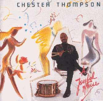 CHESTER THOMPSON (DRUMS) - A Joyful Noise cover