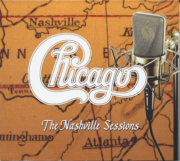 CHICAGO - The Nashville Sessions cover