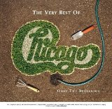 CHICAGO - The Very Best of Chicago: Only the Beginning cover