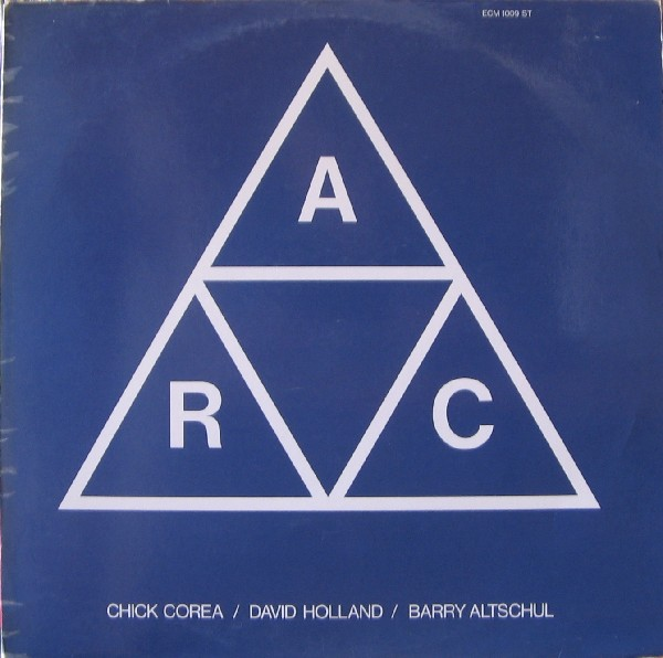 CHICK COREA - A.R.C. (with David Holland & Barry Altschul) cover