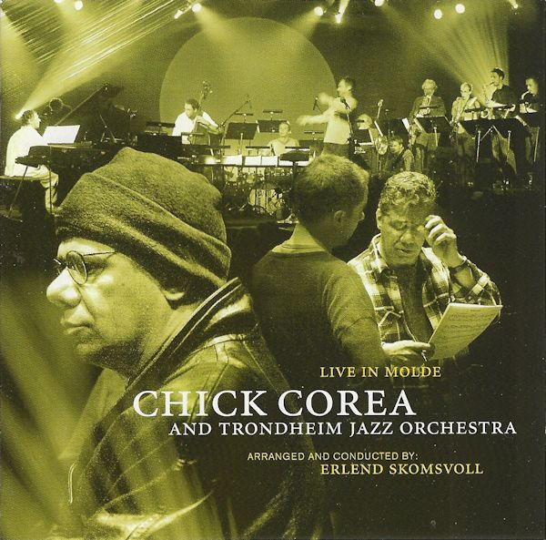 CHICK COREA - Live in Molde (with Trondheim Jazz Orchestra) cover