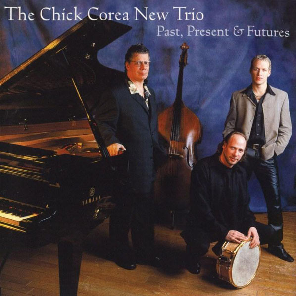 CHICK COREA - Past, Present & Futures cover