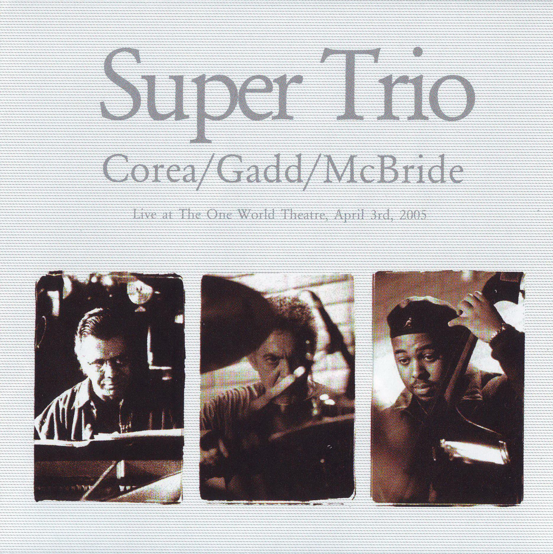 CHICK COREA - Super Trio (with Steve Gadd and Christian McBride) cover