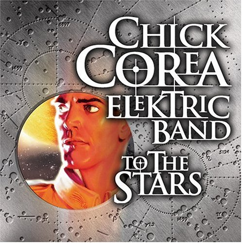 CHICK COREA - To The Stars (CCEB) cover