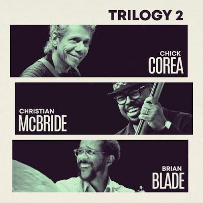CHICK COREA - Chick Corea, Christian McBride & Brian Blade : Trilogy 2 cover