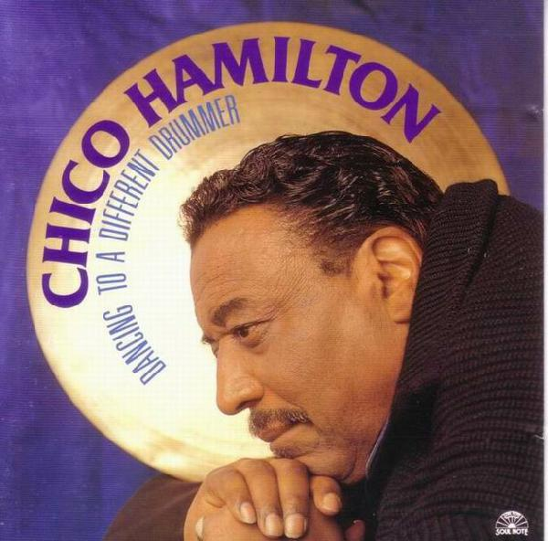 CHICO HAMILTON - Dancing To A Different Drummer cover