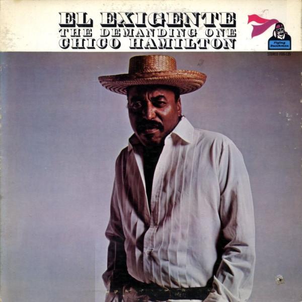 CHICO HAMILTON - El Exigente - The Demanding One cover