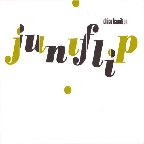 CHICO HAMILTON - Juniflip cover