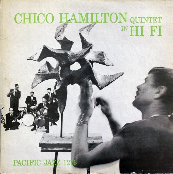 CHICO HAMILTON - Quintet in HI FI cover