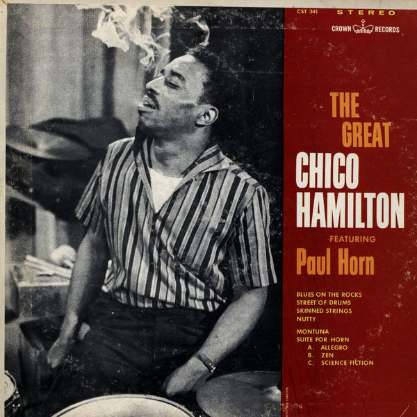 CHICO HAMILTON - The Great Chico Hamilton Featuring Paul Horn cover