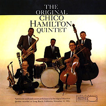 CHICO HAMILTON - The Original Chico Hamilton Quintet cover
