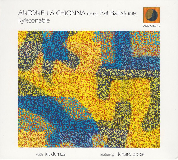 ANTONELLA CHIONNA - Antonella Chionna Meets Pat Battiston : Rylesonable cover