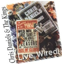 CHRIS DANIELS - Live Wired! cover