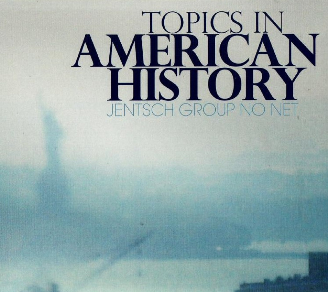 CHRIS JENTSCH - Jentsch Group No Net : Topics in American History cover