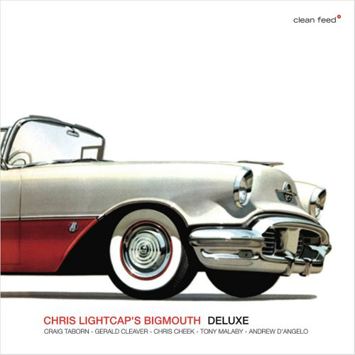 CHRIS LIGHTCAP - Chris Lightcap's Bigmouth ‎: Deluxe cover